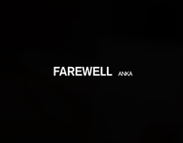 Farewell video :: Bye Anka