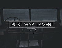 Post War Lament