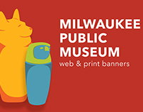 Milwaukee Public Museum Web & Print Banners