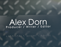 Alex Dorn Producer, Writer, Editor