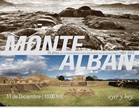 Monte Albán, ayer y hoy.