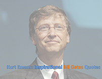 Kurt Emans: Inspirational Bill Gates Quotes