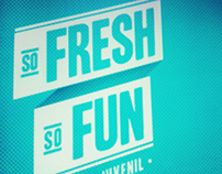 So Fresh So Fun