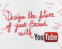 Design the future of your Brand with YouTube