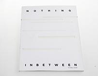 Nothing Inbetween