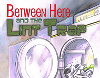 Between Here and the Lint Trap