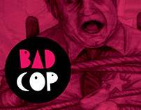 Bad Cop, Good Cop: Experimental Zine