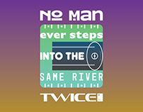 No man ever steps into the same river twice