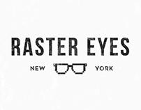 Raster Eyes