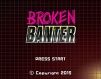 Broken Banter Logo ID and Intro