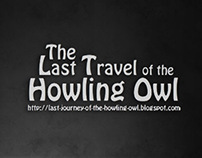 The Last Travel of the Howling Owl