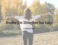 Breathe It In: Strengthen Your Lungs