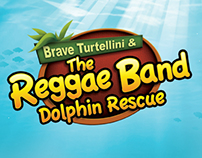 Brave Turtellini & The Reggae Band Dolphin Rescue