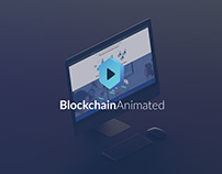 BlockchainAnimated.com Design/Branding/WebDesign