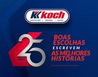 Campanha 25 anos - Grupo Koch