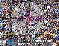 """BOOK """"50 ANOS DE HISTORIA"""" C.D.LARIN"""