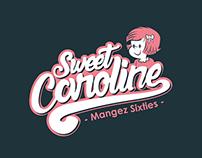 Sweet Caroline : Mangez Sixties