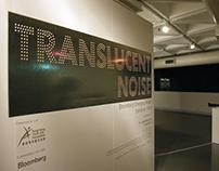 Translucent Noise Exhibition