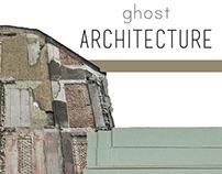 Ghost Architecture: Conceptual Design