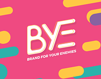 B.Y.E. - Brand for Your Enemies