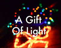 A Gift of Light [Multimedia Final]