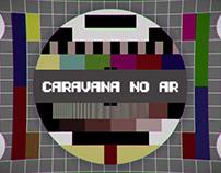 TBS | Caravana No Ar