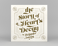 Kristofer Åström – The Story of a Heart's Decay