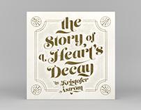 Kristofer Åström – The Story of a Heart's Decay