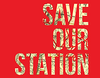 Save Our Station Campaign