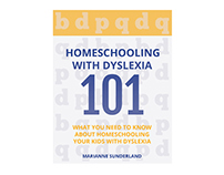 Homeschooling With Dyslexia Cover