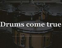 Drums come true