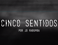 """CINCO SENTIDOS"" exhibition"