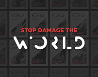 Stop Damage The World // Advertising