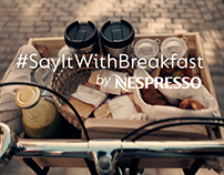 #SayItWithBreakfast by Nespresso