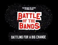 Battle of the Bands - Battling for a BIG Change