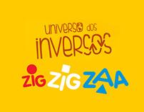 ZIG ZIG ZAA - Universo dos Inversos