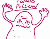 POTATO FELLOW