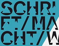 SCHRIFT/MACHT/WELTEN