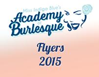 Miss Indigo Blue's Academy of Burlesque - Flyers 2015