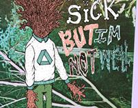 NOT SICK x NOT WELL