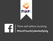 Dont Touch Cyberbullying | Fiap 2016