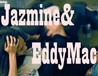 Jazmine & Eddy Mac