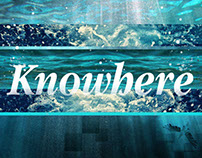 Series // Knowhere