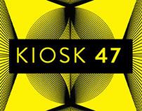 Kiosk 47