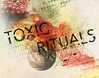 Toxic Rituals