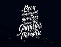 Gangsta's Paradise | FREE Wallpaper
