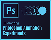 10 Amazing Photoshop Animation Experiments