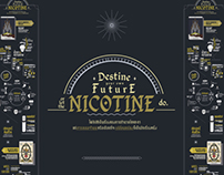 Destine your own future or let the NICOTINE do