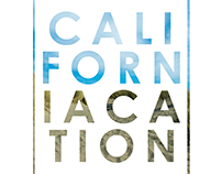 Californiacation Typography Design