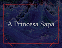 A Princesa Sapa  /  The Frog Princess